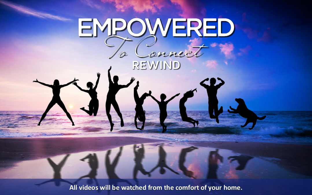 Empowered to Connect simulcast In Your Home
